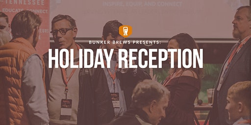 Bunker Brews Knoxville: Holiday Reception