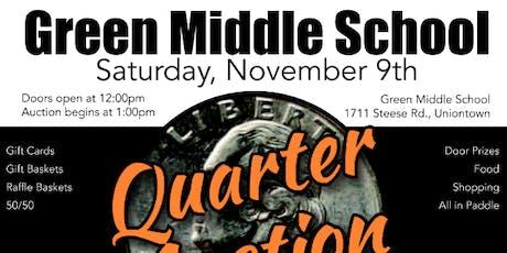 Green Middle School PTSA Quarter Auction tickets