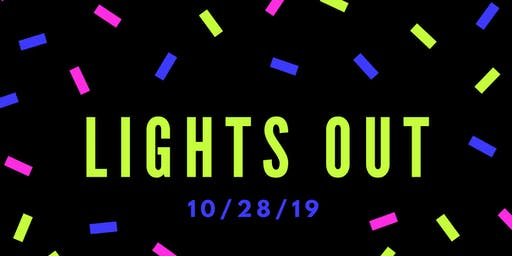 LIGHTS OUT FRIGHT OUTS HALLOWEEN HIGH
