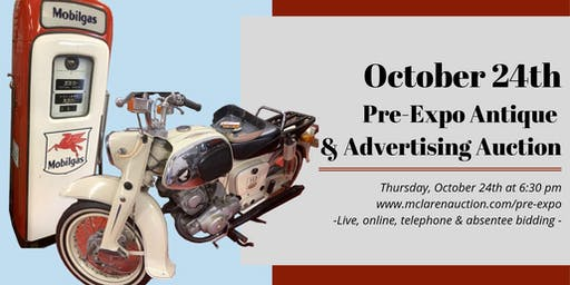 October 24th Pre-Expo Antique & Advertising Auction