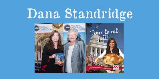 "Dana Standridge - ""Time to eat, Y'all"""