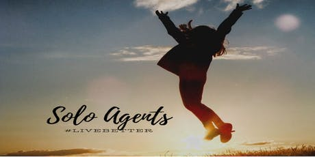 Solo Agents #LiveBetter tickets