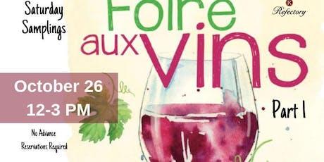 Saturday Samplings:Foire aux vins (1) Harvest Wine Festival tickets