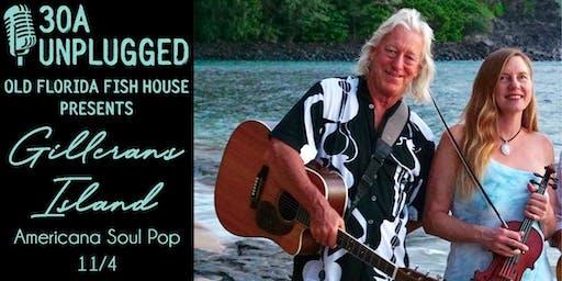 30A Unplugged - Gilleran's Island