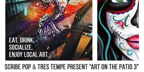 """Art on the Patio 3"" TRES Tempe tickets"