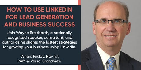 How to Use LinkedIn for Lead Generation and Business Success tickets
