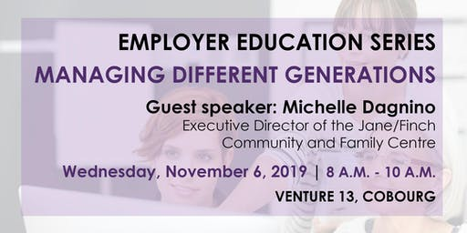 Employer Education Series – Managing Different Generations Info Session