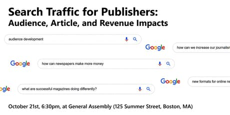 Search Traffic for Publishers: Audience, Article, and Revenue Impacts tickets