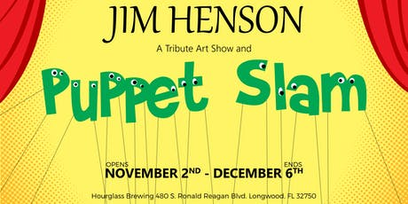 Jim Henson Art Show and Puppet Slam at Hourglass Brewing tickets