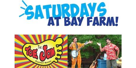 Toe Jam Puppet Band at Bay Farm tickets