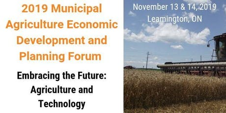 2019  Municipal Agriculture Economic Development and Planning Forum tickets