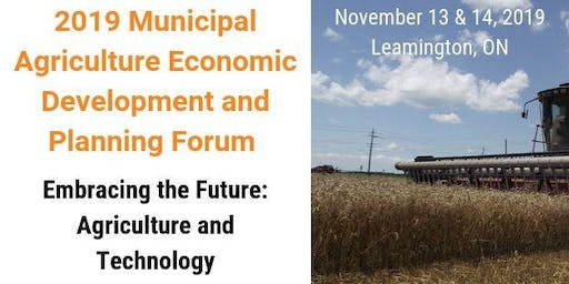 2019  Municipal Agriculture Economic Development and Planning Forum