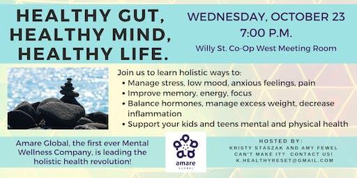Healthy Gut. Healthy Mind. Healthy Life.
