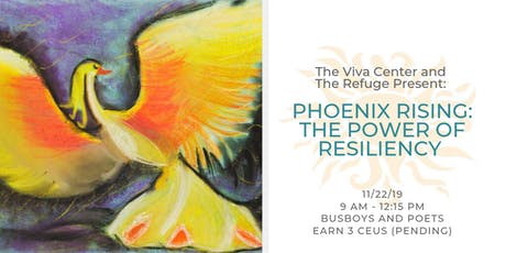 Phoenix Rising: Healing from Trauma & the Power of Resiliency  tickets
