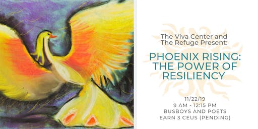 Phoenix Rising: Healing from Trauma & the Power of Resiliency