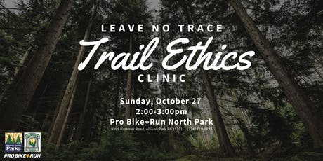 Leave No Trace Trail Ethics Clinic tickets