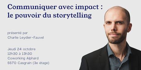 Communiquer avec impact : le pouvoir du storytelling billets