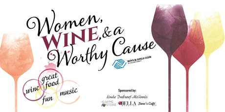Women, Wine, and a Worthy Cause tickets
