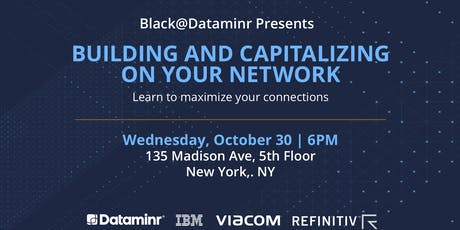 Black@Dataminr Presents: Building and Capitalizing on Your Network tickets