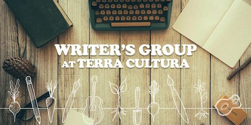 October 3rd Tuesday Writer's Group at Terra Cultura