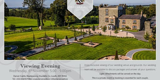 Exclusive Wedding Evening at The 5 Star Darver Castle
