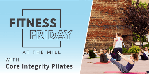 Fitness Friday at The Mill