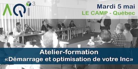 """Atelier-formation """"Inc"""" *Démarrage et optimisation* - Québec billets"""