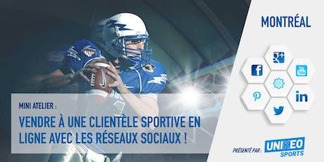 Mini-atelier : Vendre à une clientèle sportive en ligne avec les réseaux sociaux ! billets