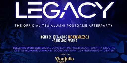 Legacy - Official TSU Alumni Affair (Hosted by the Relentless 11)