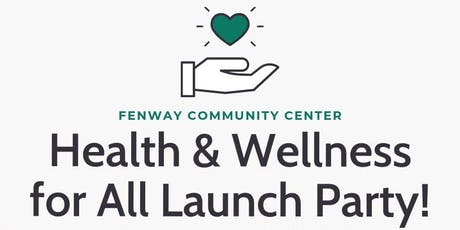 Health & Wellness for All - Launch Party! tickets