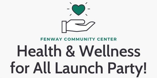 Health & Wellness for All - Launch Party!