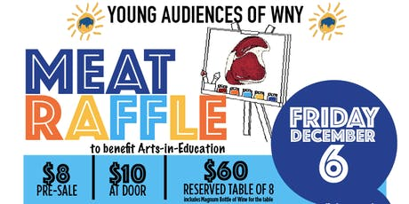 Young Audiences of WNY - Meat Raffle 2019 tickets