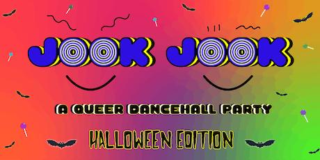 JOOK JOOK: A Queer Dancehall Party - Halloween Edition tickets