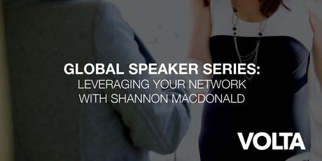 Global Speaker Series: Shannon MacDonald - Leveraging your network tickets