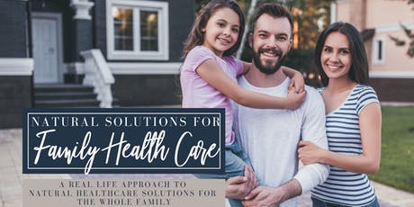 Natural Solutions for Family Health Care tickets