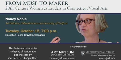 From Muse to Maker: 20th C. Women as Leaders in CT Visual Arts