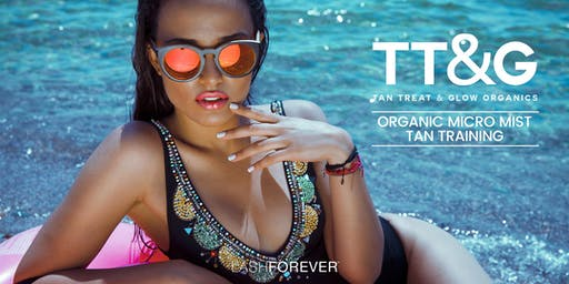 TT&G Organic Spray Tan Training with Lashforever Canada