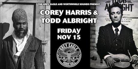 Corey Harris + Todd Albright tickets