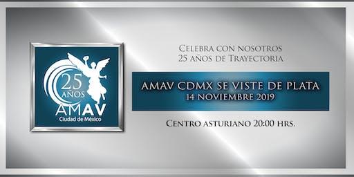 """AMAV CDMX se viste de plata"""" (Invitados Especiales)"""