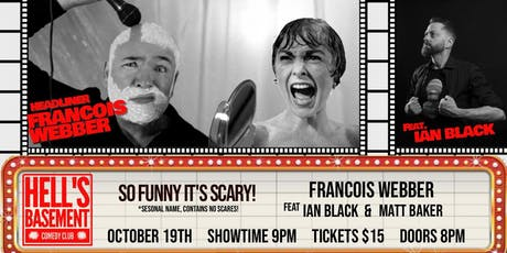 Francois Webber - So Funny It's Scary! tickets
