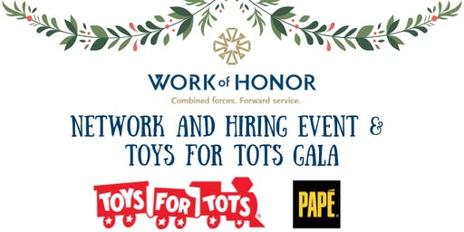 Work of Honor Network/Hiring Event and Toys for Tots Gala