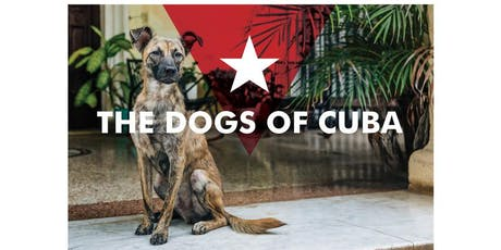 The Dogs of Cuba Book Launch Boston tickets