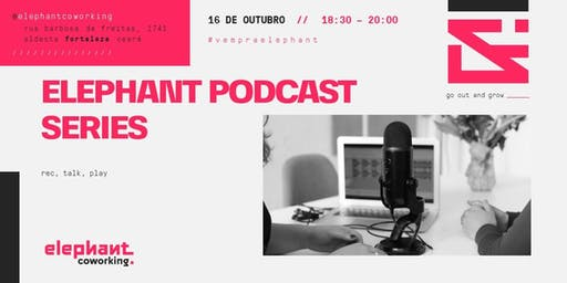 Elephant Podcast Series