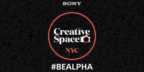 Sony Creative Space NYC: Be Alpha Night tickets