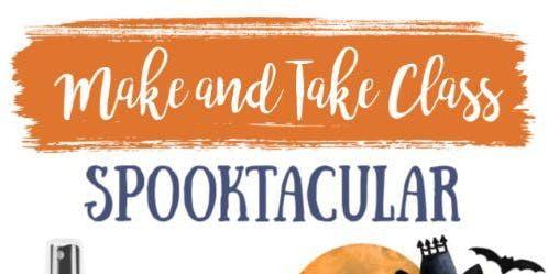 Spooktacular Make & Take