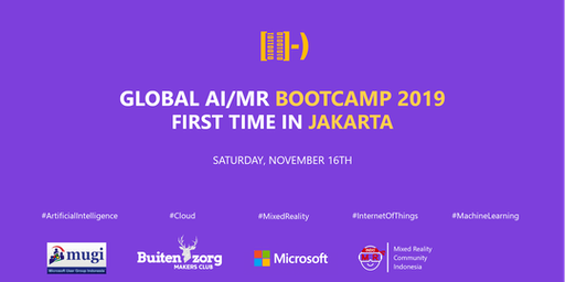 Global AI/MR Bootcamp - Jakarta, Indonesia