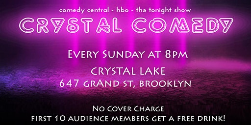 Crystal Comedy | Free Show! Free Drink!!