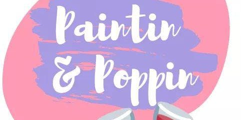 Paintin' & Poppin Paint Party @ One Eleven Food Hall