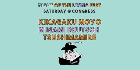 Kikagaku Moyo w/ Minami Deutsch (Night of the Living Fest) tickets
