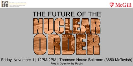 The Future of the Nuclear Order tickets